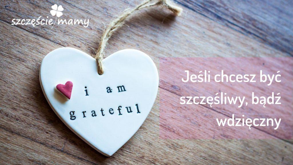 Wdzięczność sposobem na szczęście